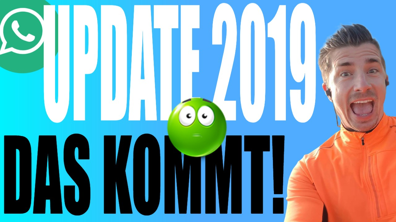 Das neue WhatsApp Update 2019 – 5 neue Funktionen die kommen
